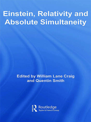Einstein, Relativity and Absolute Simultaneity book cover