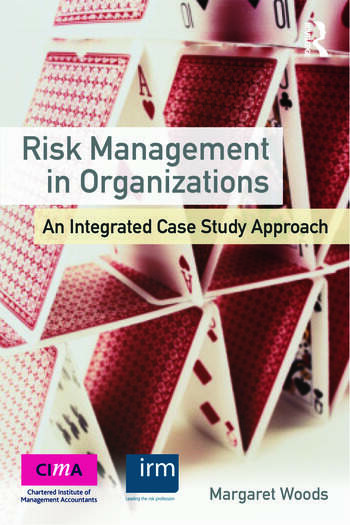 Risk Management in Organizations An Integrated Case Study Approach book cover