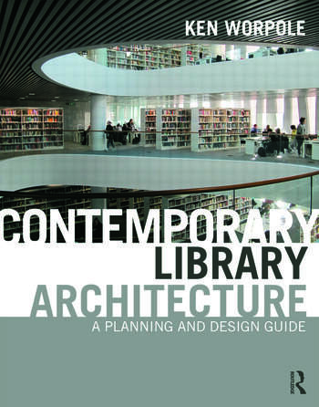 Contemporary Library Architecture A Planning and Design Guide book cover