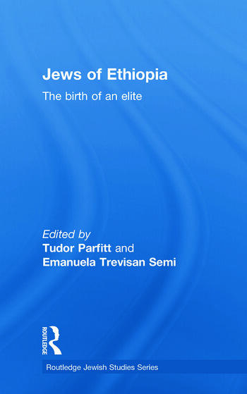 The Jews of Ethiopia The Birth of an Elite book cover