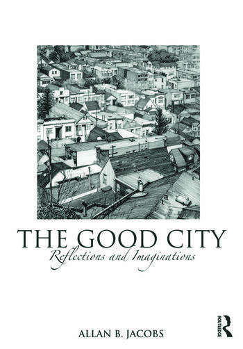 The Good City Reflections and Imaginations book cover