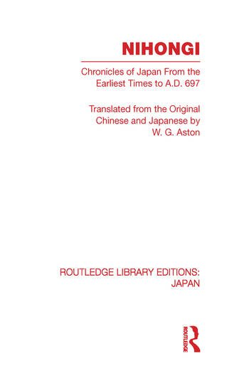 Nihongi Chronicles of Japan From the Earliest Times to A D 697 book cover
