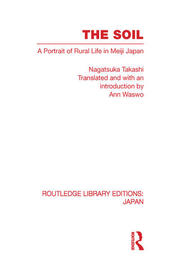 The Soil A Portrait of Rural Life in Meiji Japan book cover