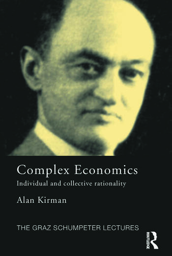 Complex Economics Individual and Collective Rationality book cover
