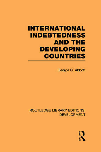 International Indebtedness and the Developing Countries book cover