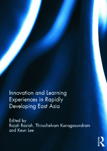 Innovation and Learning Experiences in Rapidly Developing East Asia book cover