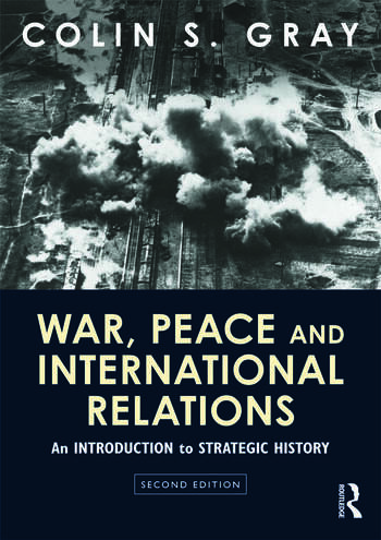 War, Peace and International Relations An introduction to strategic history book cover