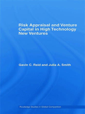 Risk Appraisal and Venture Capital in High Technology New Ventures book cover
