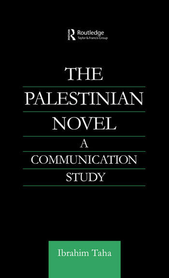 The Palestinian Novel A Communication Study book cover
