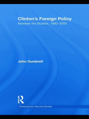 Clinton's Foreign Policy Between the Bushes, 1992-2000 book cover