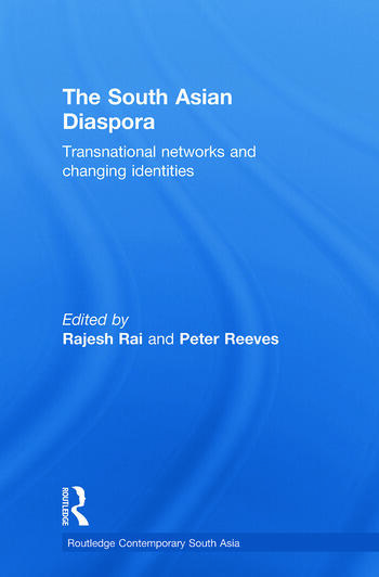 The South Asian Diaspora Transnational networks and changing identities book cover
