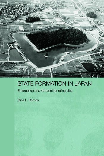 State Formation in Japan Emergence of a 4th-Century Ruling Elite book cover