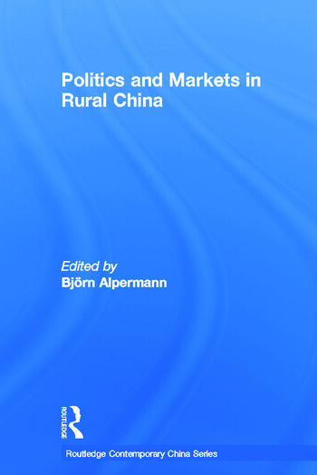 Politics and Markets in Rural China book cover