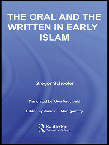 The Oral and the Written in Early Islam book cover