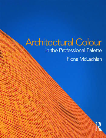 Architectural Colour in the Professional Palette book cover