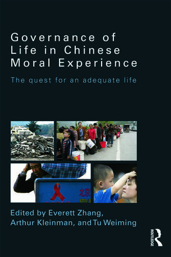 Governance of Life in Chinese Moral Experience The Quest for an Adequate Life book cover