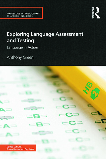 Exploring Language Assessment and Testing Language in Action book cover