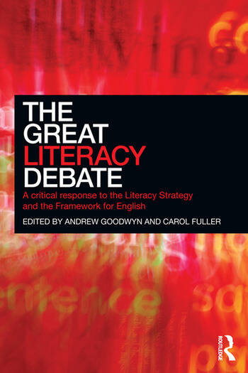 The Great Literacy Debate A Critical Response to the Literacy Strategy and the Framework for English book cover