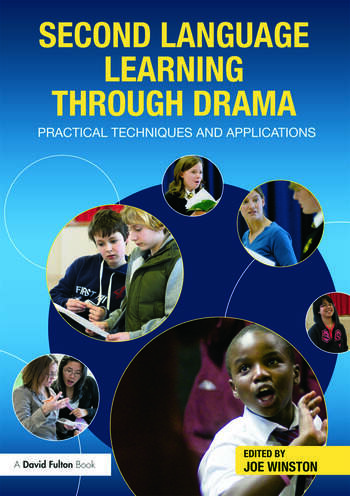 Second Language Learning through Drama Practical Techniques and Applications book cover