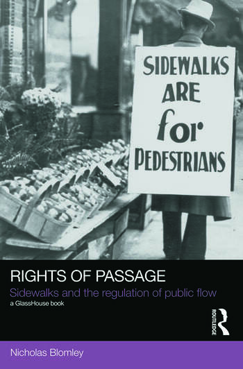 Rights of Passage Sidewalks and the Regulation of Public Flow book cover