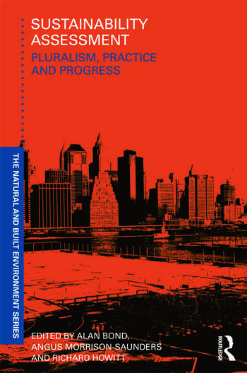 Sustainability Assessment Pluralism, practice and progress book cover