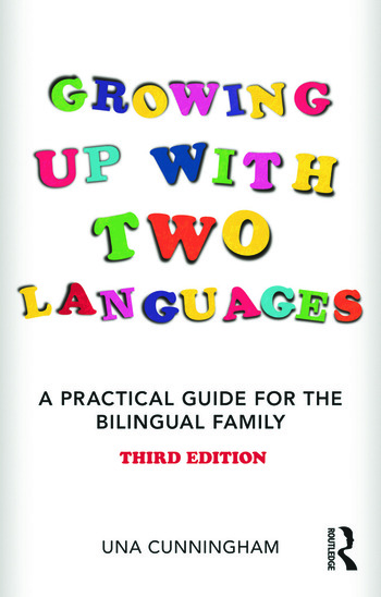 Growing Up with Two Languages A Practical Guide for the Bilingual Family book cover