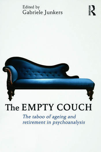 The Empty Couch The taboo of ageing and retirement in psychoanalysis book cover