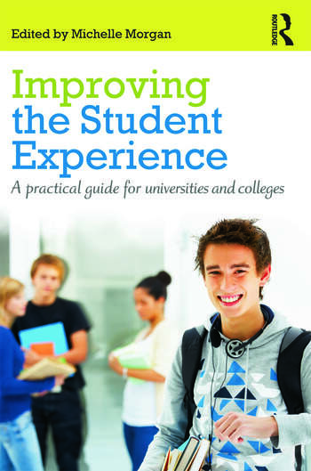 Improving the Student Experience A practical guide for universities and colleges book cover