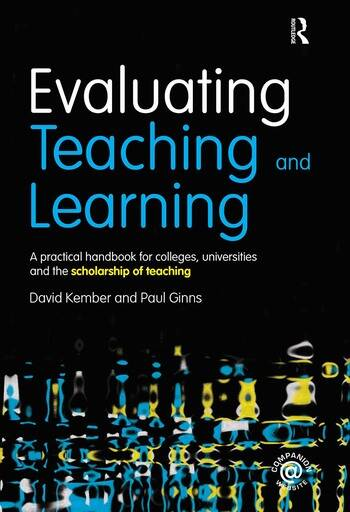Evaluating Teaching and Learning A practical handbook for colleges, universities and the scholarship of teaching book cover