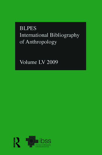 IBSS: Anthropology: 2009 Vol.55 International Bibliography of the Social Sciences book cover