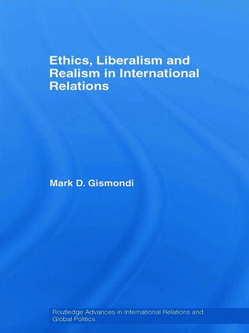 Ethics, Liberalism and Realism in International Relations book cover