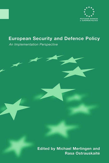 European Security and Defence Policy An Implementation Perspective book cover