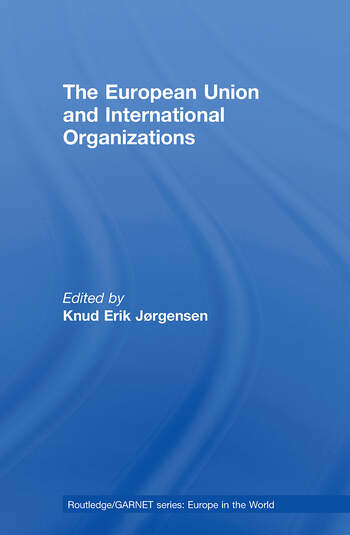 The European Union and International Organizations book cover