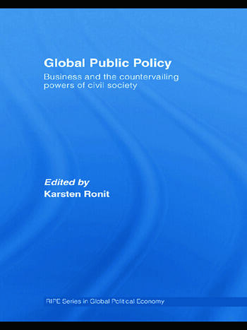 Global Public Policy Business and the Countervailing Powers of Civil Society book cover