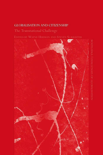 Globalisation and Citizenship The Transnational Challenge book cover