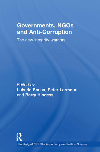 Governments, NGOs and Anti-Corruption The New Integrity Warriors book cover