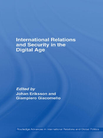 International Relations and Security in the Digital Age book cover