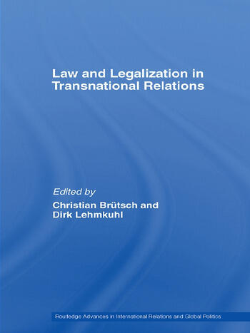 Law and Legalization in Transnational Relations book cover