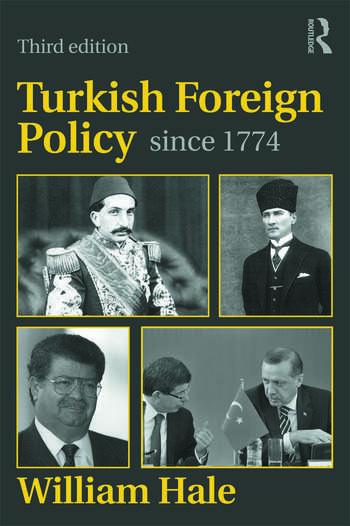 Turkish Foreign Policy since 1774 book cover