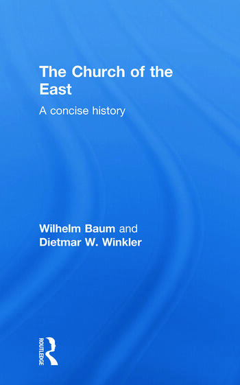 The Church of the East A Concise History book cover
