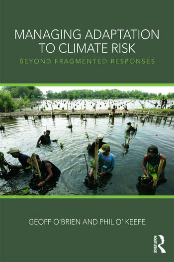Managing Adaptation to Climate Risk Beyond Fragmented Responses book cover