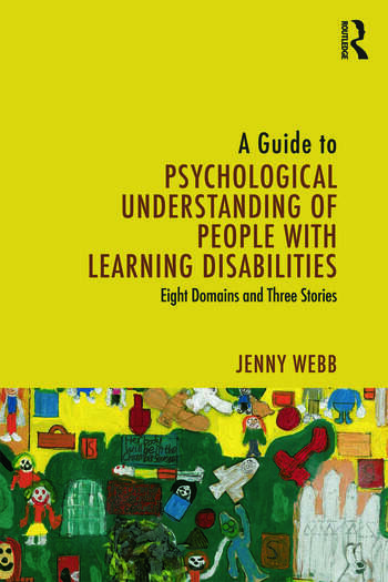 A Guide to Psychological Understanding of People with Learning Disabilities Eight Domains and Three Stories book cover