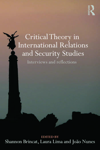 Critical Theory in International Relations and Security Studies Interviews and Reflections book cover