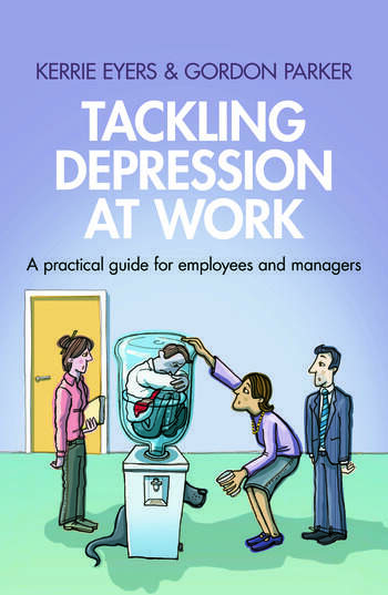 Tackling Depression at Work A Practical Guide for Employees and Managers book cover