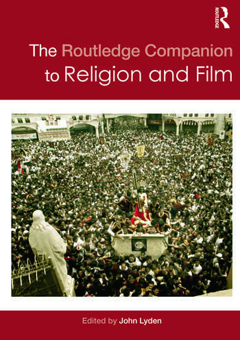 The Routledge Companion to Religion and Film book cover