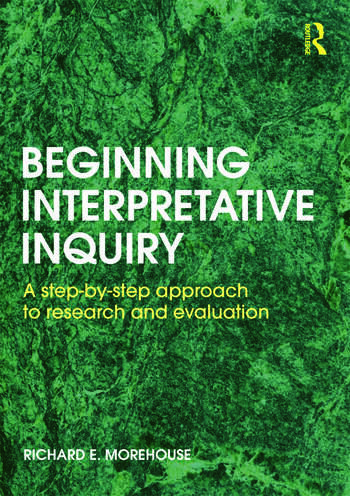 Beginning Interpretative Inquiry A Step-by-Step Approach to Research and Evaluation book cover