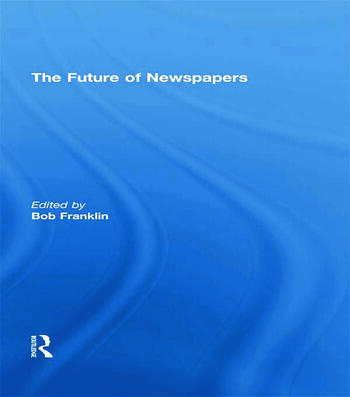 The Future of Newspapers book cover