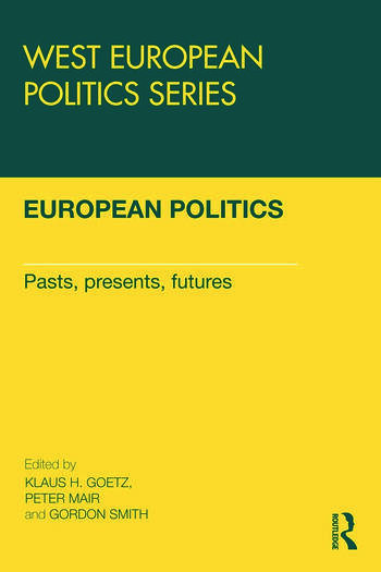 European Politics Pasts, presents, futures book cover