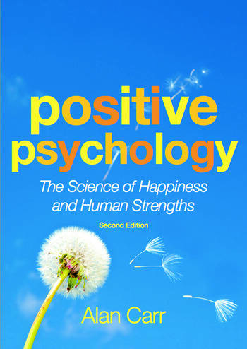 Positive Psychology The Science of Happiness and Human Strengths book cover
