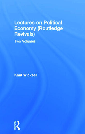 Lectures on Political Economy (Routledge Revivals) Two Volumes book cover